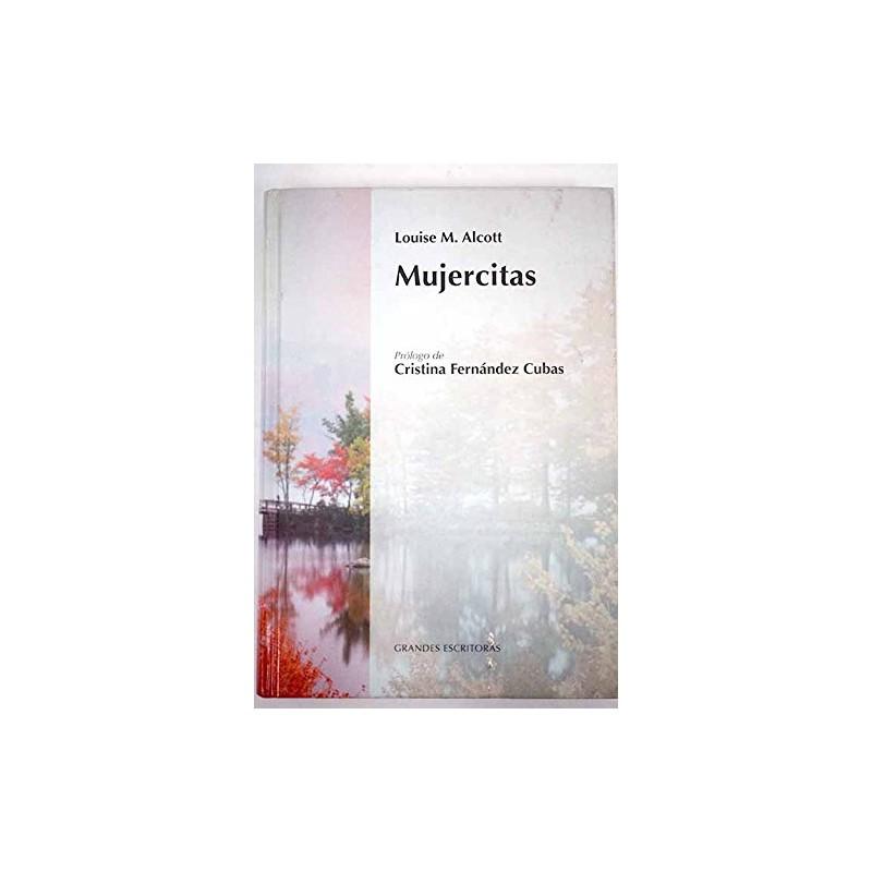 Mujercitas De Louisa May Alcott 9788447359806 www.todoalmejorprecio.es