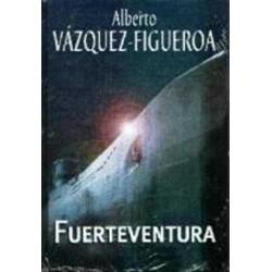 Fuerteventura Del Autor Escritor Alberto Vázquez-Figueroa 9788447335312 www.todoalmejorprecio.es