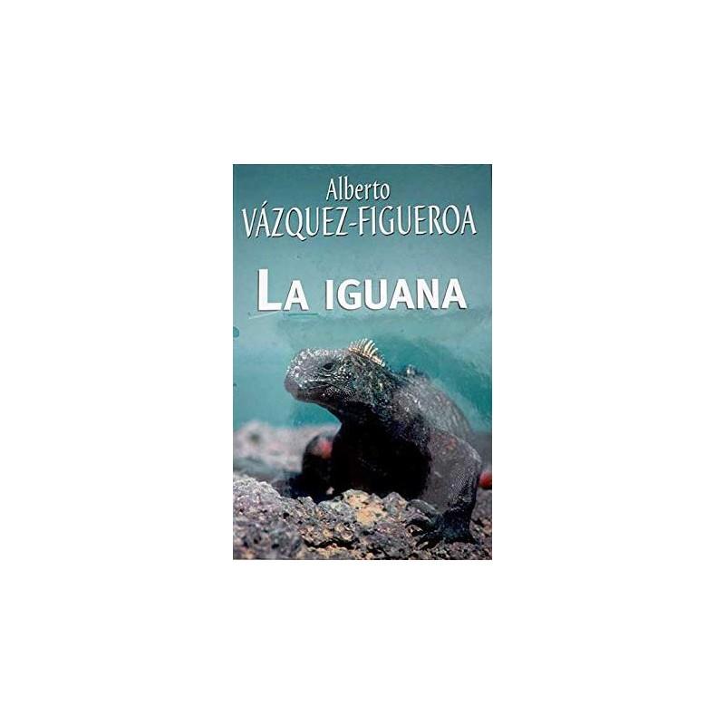 La Iguana Del Autor Escritor Alberto Vázquez-Figueroa 9788447340194 www.todoalmejorprecio.es