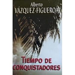Tiempo De Conquistadores Del Autor Alberto Vázquez-Figueroa 9788447335329 www.todoalmejorprecio.es