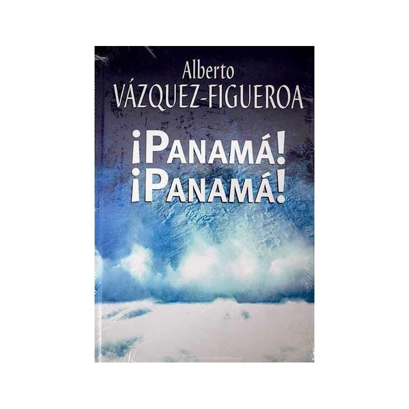 ¡Panamá! ¡Panamá! Del Autor Escritor Alberto Vázquez-Figueroa 9788447340170 www.todoalmejorprecio.es