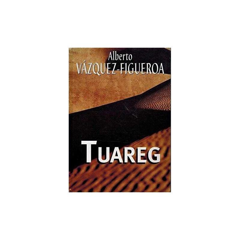 Tuareg Del Autor Escritor Alberto Vázquez-Figueroa 9788447337958 www.todoalmejorprecio.es