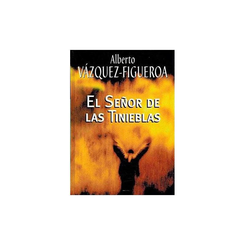 El Señor De Las Tinieblas Del Autor Escritor Alberto Vázquez-Figueroa 9788447335305 www.todoalmejorprecio.es