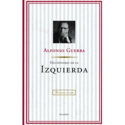 Diccionario De La Izquierda De Político Alfonso Guerra 9788408024750 www.todoalmejorprecio.es