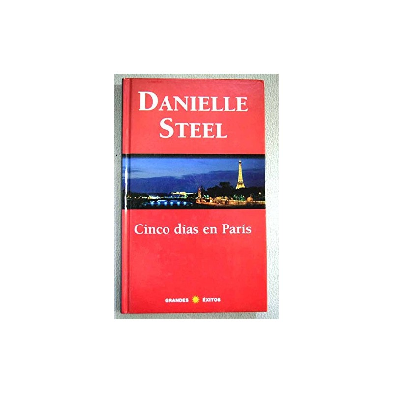 Cinco Días En París De Danielle Steel www.todoalmejorprecio.es