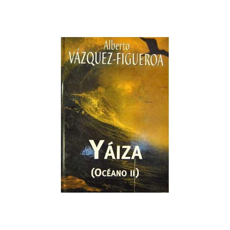 Yáiza De Alberto Vázquez-Figueroa 9788447338047 www.todoalmejorprecio.es