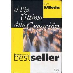 El Fin Último De La Creación De Tim Willocks 9788441313897 www.todoalmejorprecio.es
