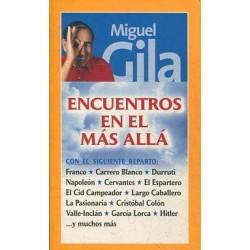 Encuentros En El Mas Alla De Miguel Gila 9788484600558 www.todoalmejorprecio.es