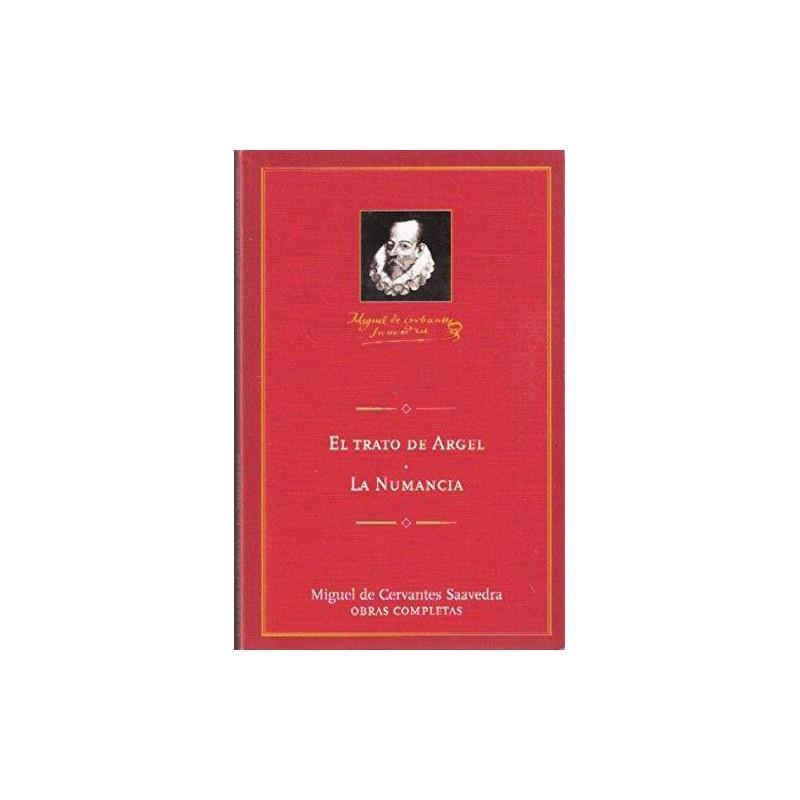El Trato De Argel La Numancia De Miguel De Cervantes Saavedra 9788495349316 www.todoalmejorprecio.es