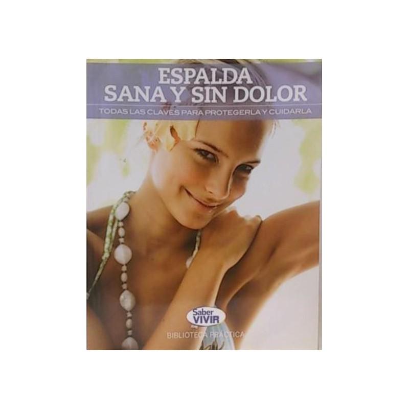 Espalda Sana Y Sin Dolor De Dr Jordi Sagrera 9788490565292 www.todoalmejorprecio.es