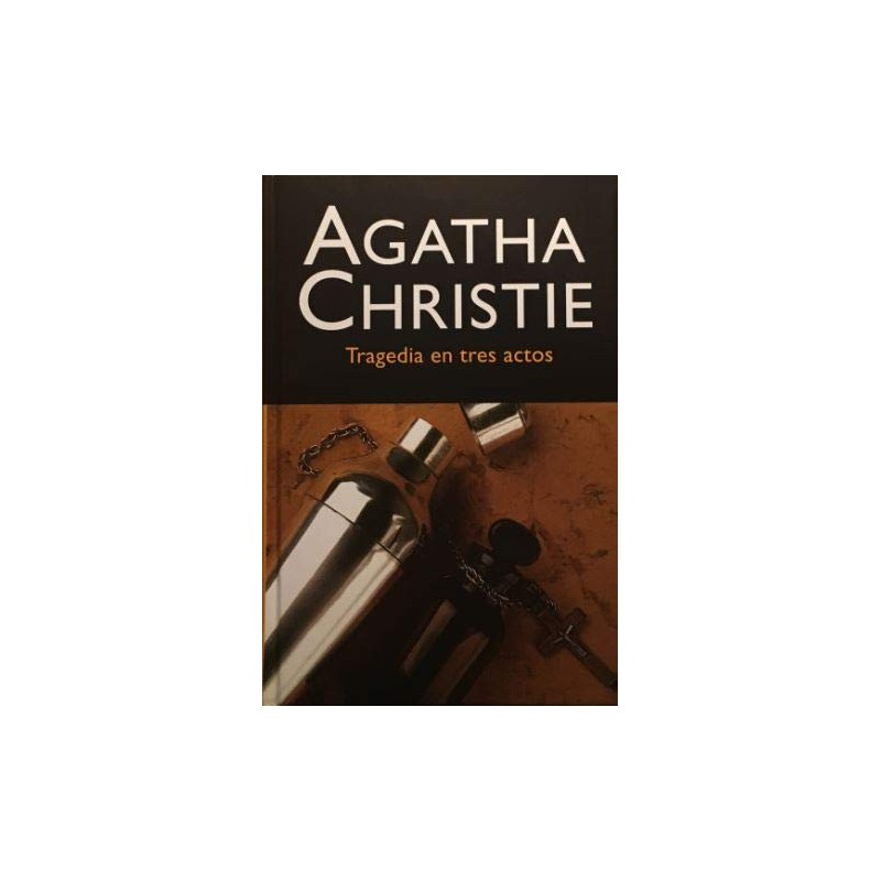 Tragedia En Tres Actos De Agatha Christie 9788427298538 www.todoalmejorprecio.es