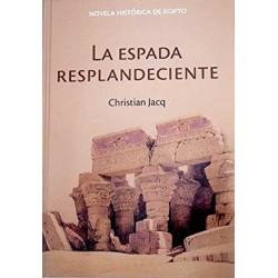 La Espada Resplandeciente. La Reina De La Libertad Jacq www.todoalmejorprecio.es