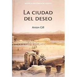 La Ciudad Del Deseo De Anton Gill 9788447350940 www.todoalmejorprecio.es