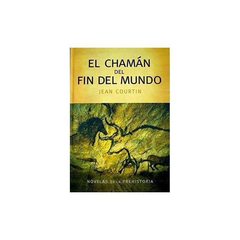 El Chamán Del Fin Del Mundo De Jean Courtin www.todoalmejorprecio.es