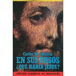En Sus Pasos ¿Qué Haria Jesús? Sheldon Carlos M https://www.todoalmejorprecio.es