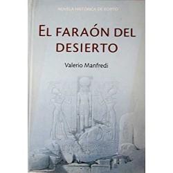 El Faraón Del Desierto De Valerio Massimo www.todoalmejorprecio.es