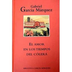 El Amor En Los Tiempos Del Cólera García Márquez