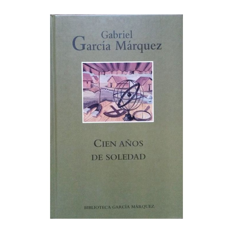 Cien Años De Soledad García Márquez www.todoalmejorprecio.es