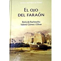 El Ojo Del Faraón De Boris De Rachewiltz Y Valentí Gómez I Oliver 9788447350926 www.todoalmejorprecio.es