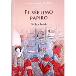 El Séptimo Papiro De Wilbur Smith 9788447352081 www.todoalmejorprecio.es