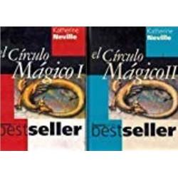 El Circulo Magico I Y II Katherine Neville [Jan 01