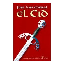 El Cid (Narrativas Históricas) Corral www.todoalmejorprecio.es