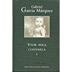 Vivir Para Contarla García Márquez