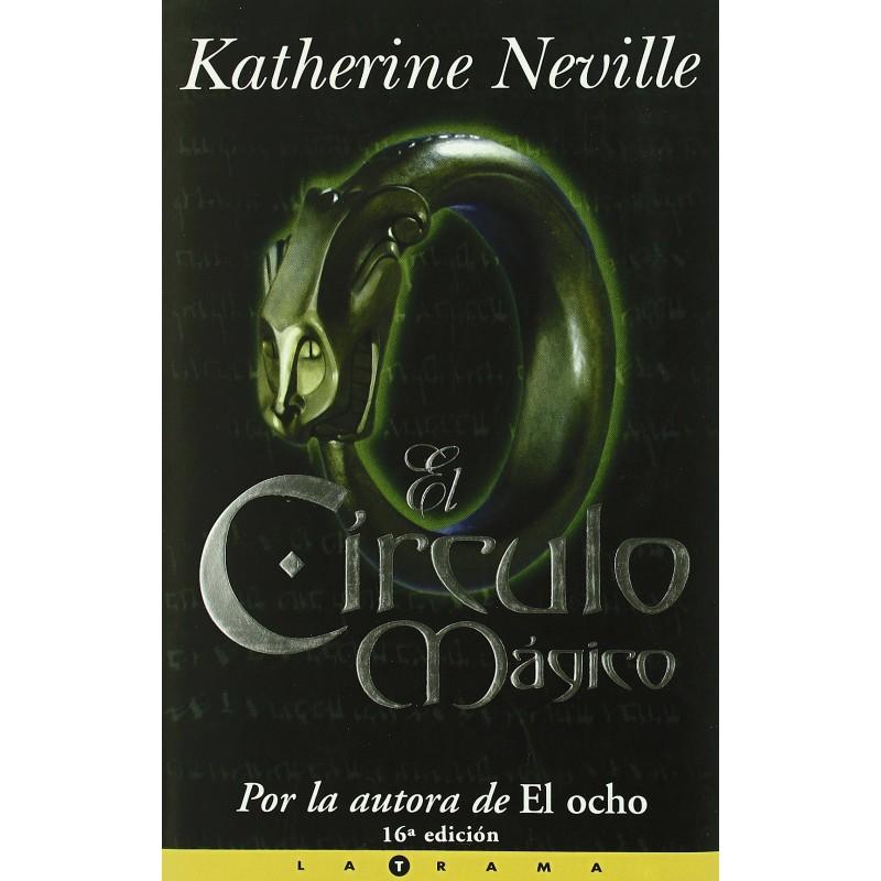 El Círculo Mágico [Tapadura] Neville, Katherine, - 8440682441 www.todoalmejorprecio.es