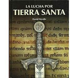 La Lucha Por Tierra Santa Nicolle www.todoalmejorprecio.es