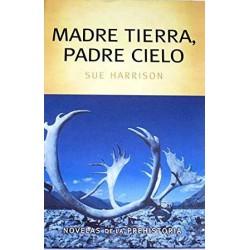 Madre Tierra. Padre Cielo Harrison