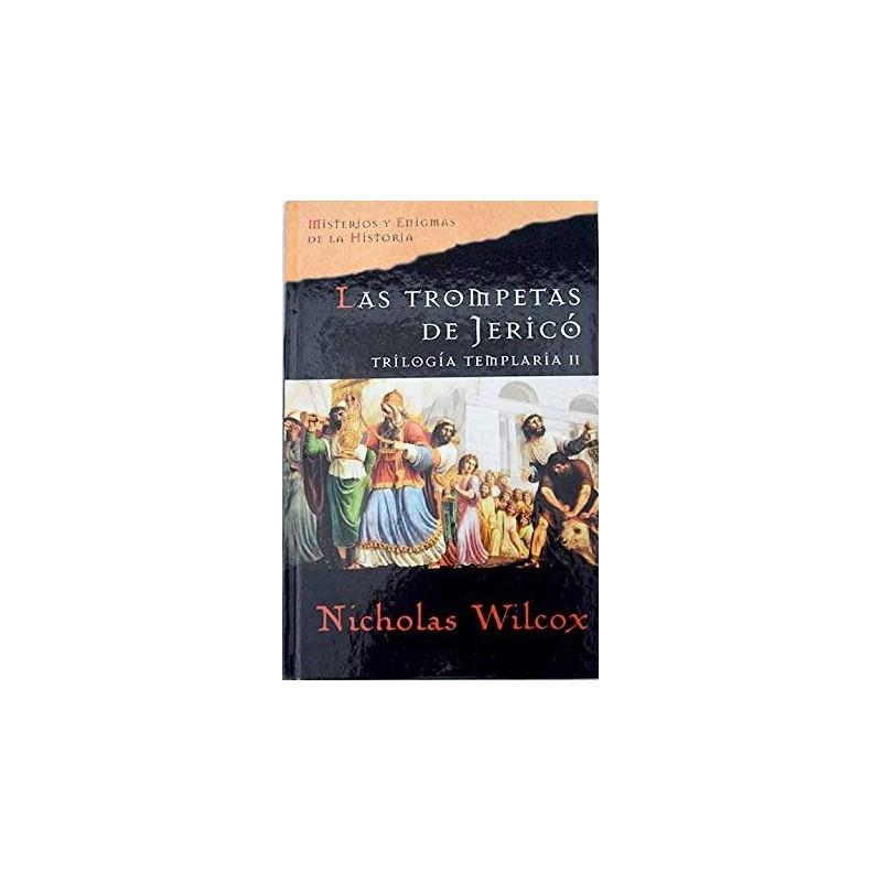 Triologia Templaria II: Las Trompetas De Jerico