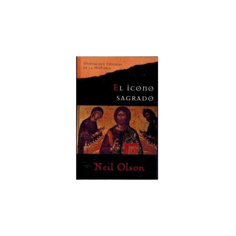El Icono Sagrado De Neil Olson 9788467424492 www.todoalmejorprecio.es