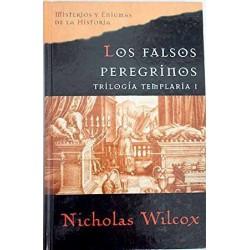 Triologia Templaria: Los Falsos Peregrinos Wilcox