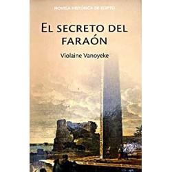 El Secreto Del Faraón Vanoyeke