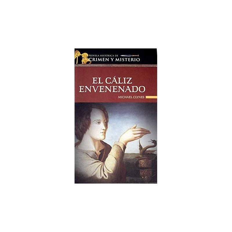 El Cáliz Envenenado De Michael Clynes 9788448721053 www.todoalmejorprecio.es