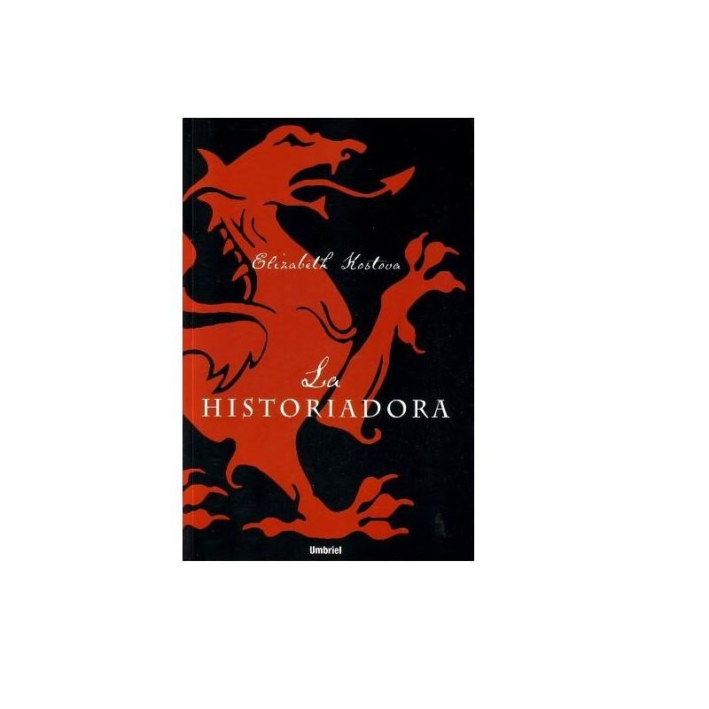 La Historiadora (Umbriel Narrativa) Kostova