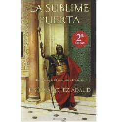 La Sublime Puerta (Historica) Sanchez Adalid