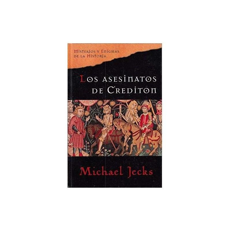 Los Asesinatos De Crediton [Tapadura] Jecks, Michael [Apr 01, 2007] - 8467426357