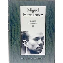 Obras Completas III [Tapadura] Hernández, Miguel [Nov 21, 2006] - 8447349322
