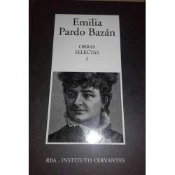 Obras Selectas I [Tapadura] Pardo Bazán, Emilia [Apr 24, 2007] - 9788447351022