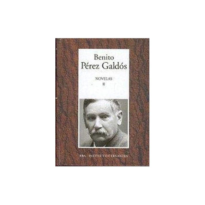 Novelas II [Tapadura] Pérez Galdós, Benito [May 09, 2006] - 8447348245