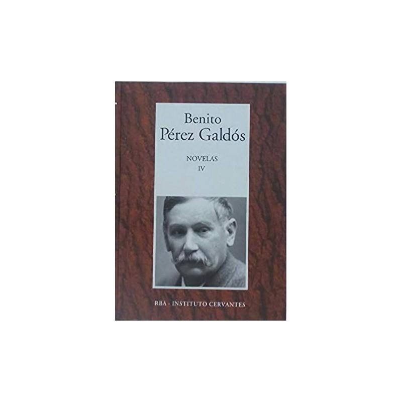 Novelas IV [Tapadura] Pérez Galdós, Benito [Feb 13, 2007] - 9788447350995