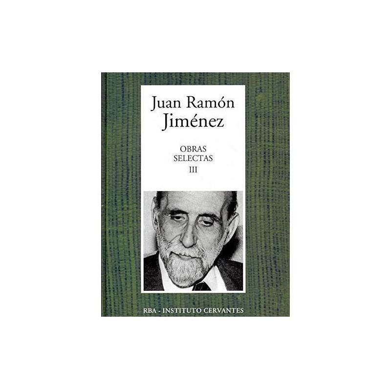 Obras Selectas III [Tapadura] Jiménez, Juan Ramón [Aug 29, 2006] - 8447348326