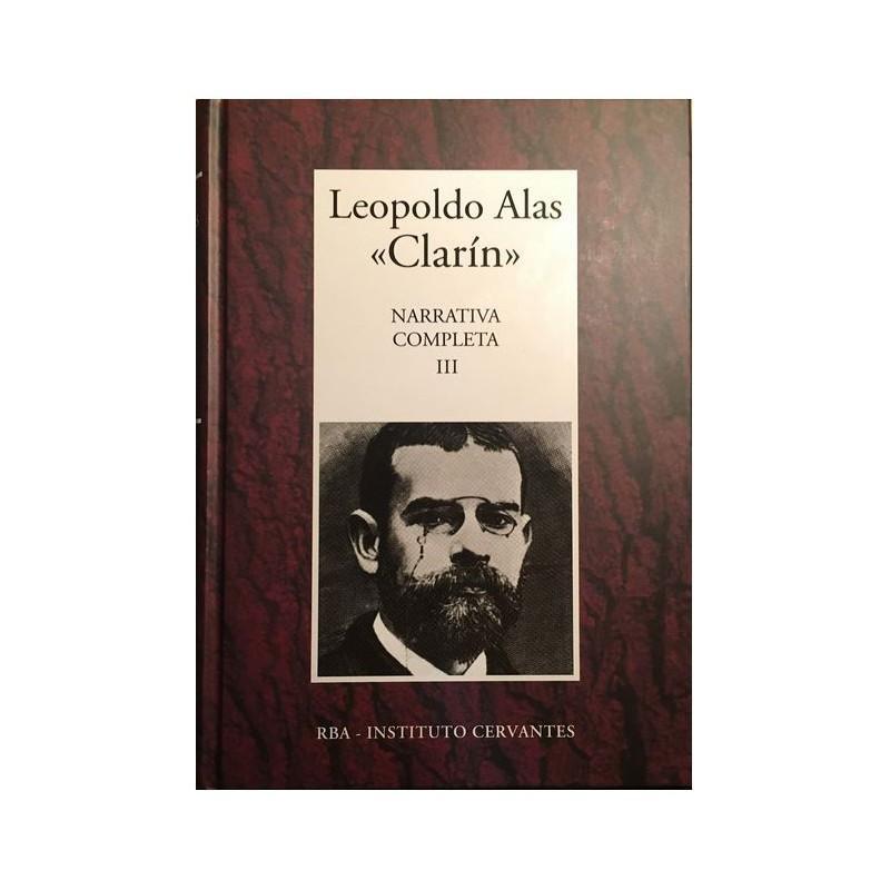Narrativa Completa III De Leopoldo Alas  - 9788447351008 www.todoalmejorprecio.es