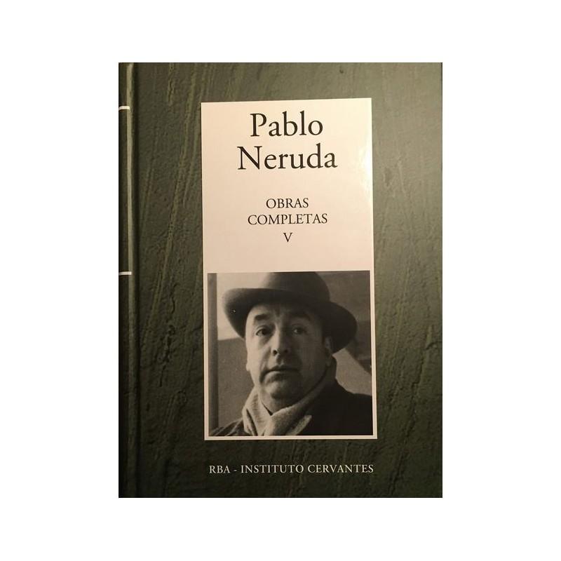 Obras Completas V [Tapadura] Neruda, Pablo [Jan 02, 2007] - 9788447349364