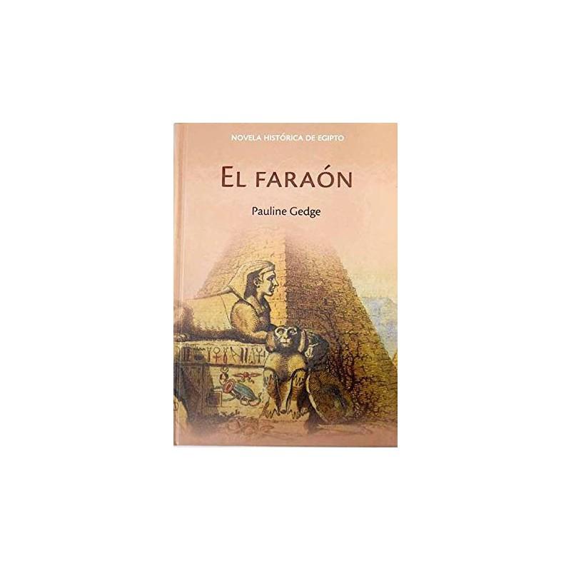 El Faraón [Tapadura] Gedge, Pauline [Jun 05, 2007] - 9788447352135