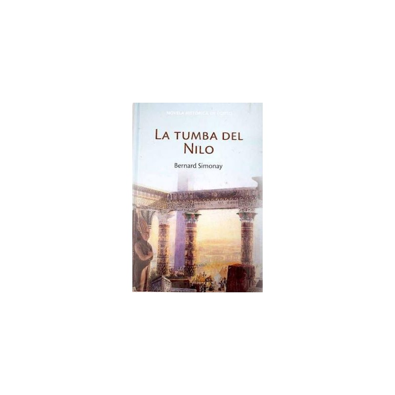 La Tumba Del Nilo [Tapadura] Simonay, Bernard [May 15, 2007] - 9788447352128