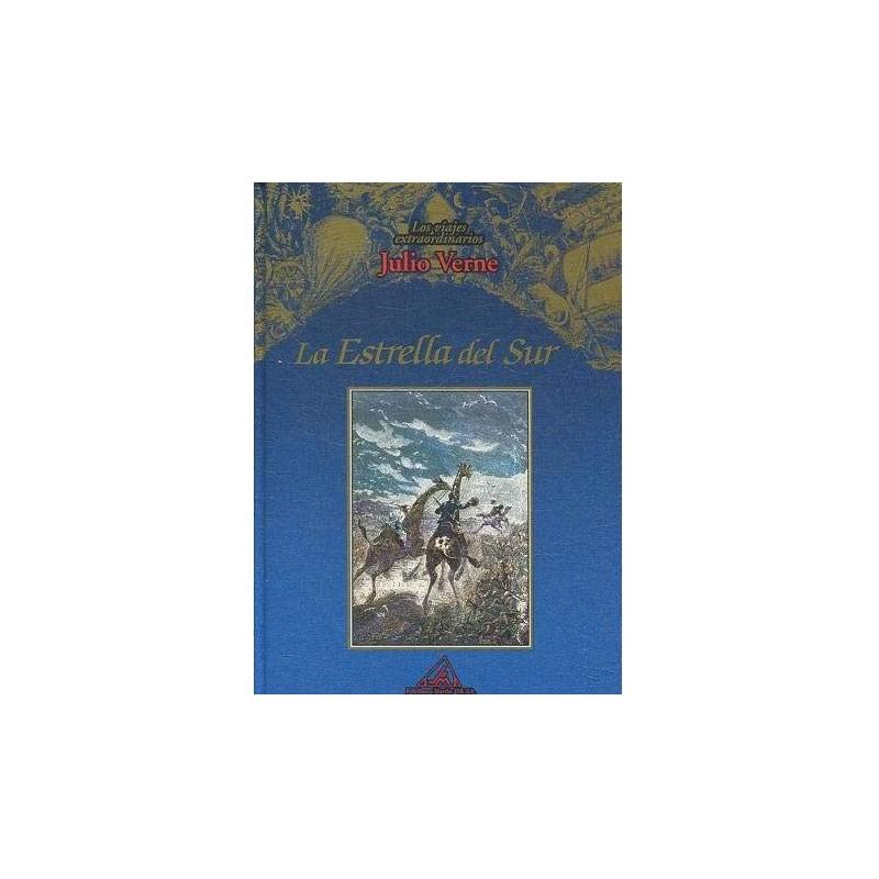 Los Viajes Extraordinarios De Julio Verne: La Estrella Del Sur: Vol.(13) [Tapadura] Verne, Jules [Dec 01, 1999] - 8495060175