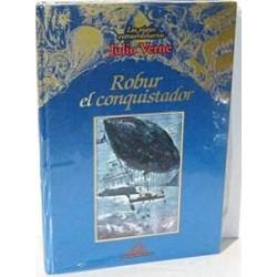 Los Viajes Extraordinarios De Julio Verne: Robur El Conquistador: Vol.(3) [Tapadura] Verne, Julio [Dec 01, 1999] - 8484470024