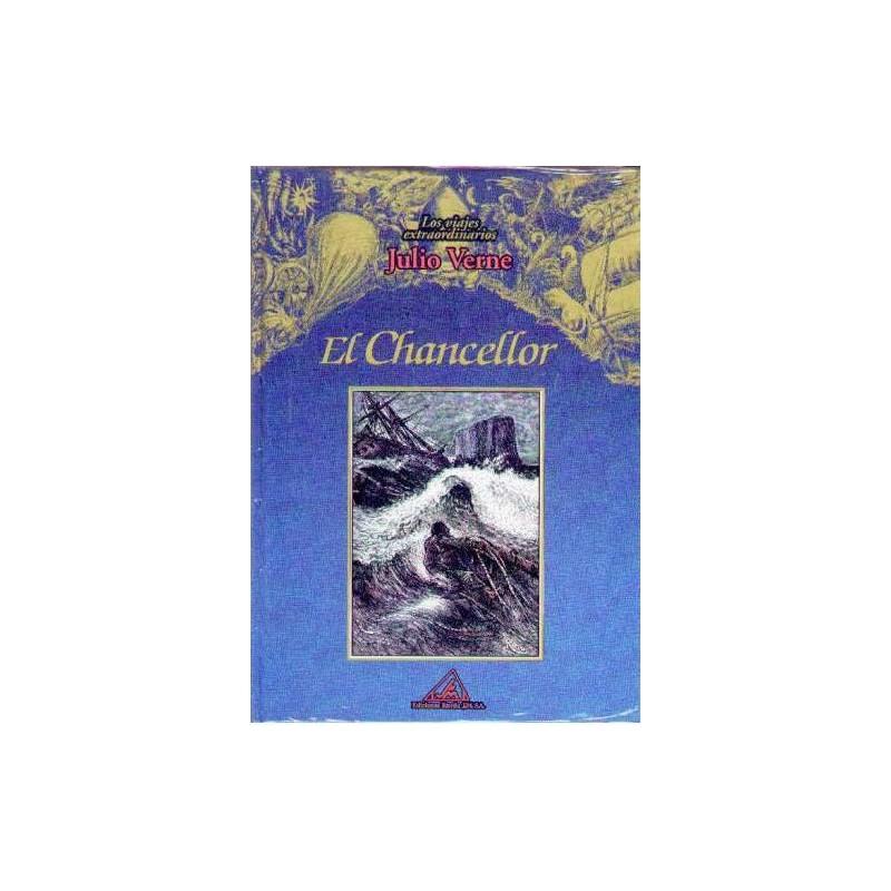 Los Viajes Extraordinarios De Julio Verne: El Chancellor: Vol.(4) - 8484470032